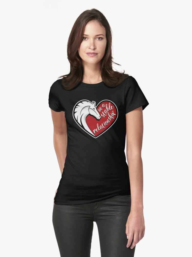 In a stable relationship t-shirt