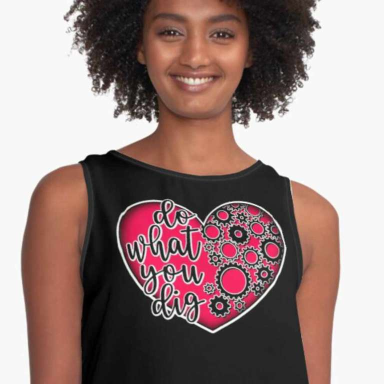 Do what you dig sleeveless t-shirt