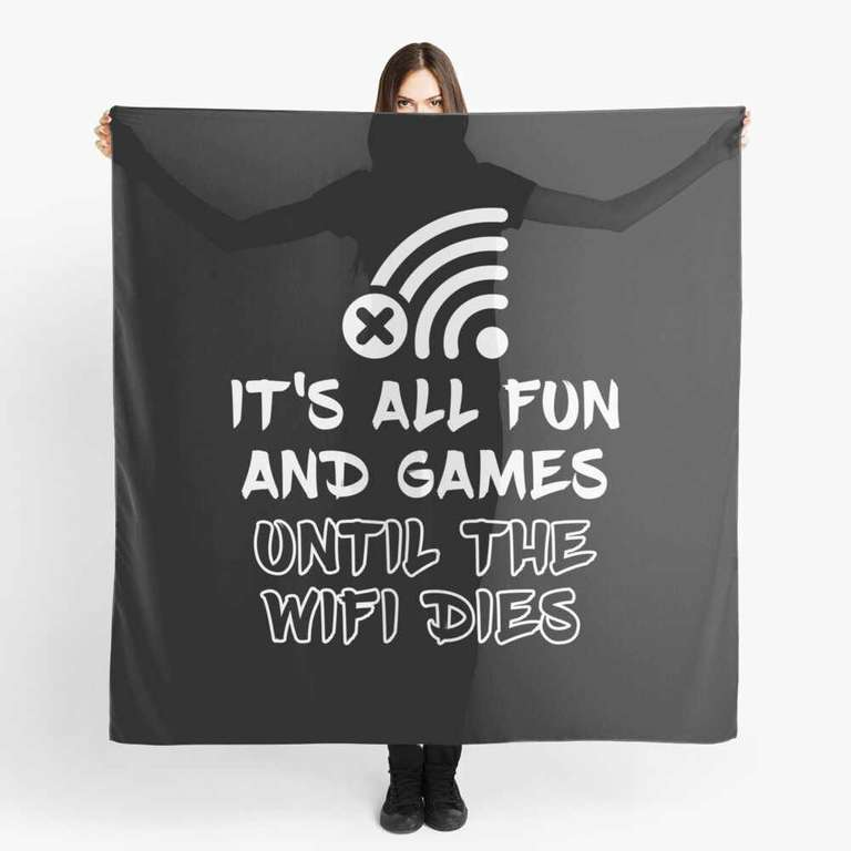 It's all fun and games until the WiFi dies scarf