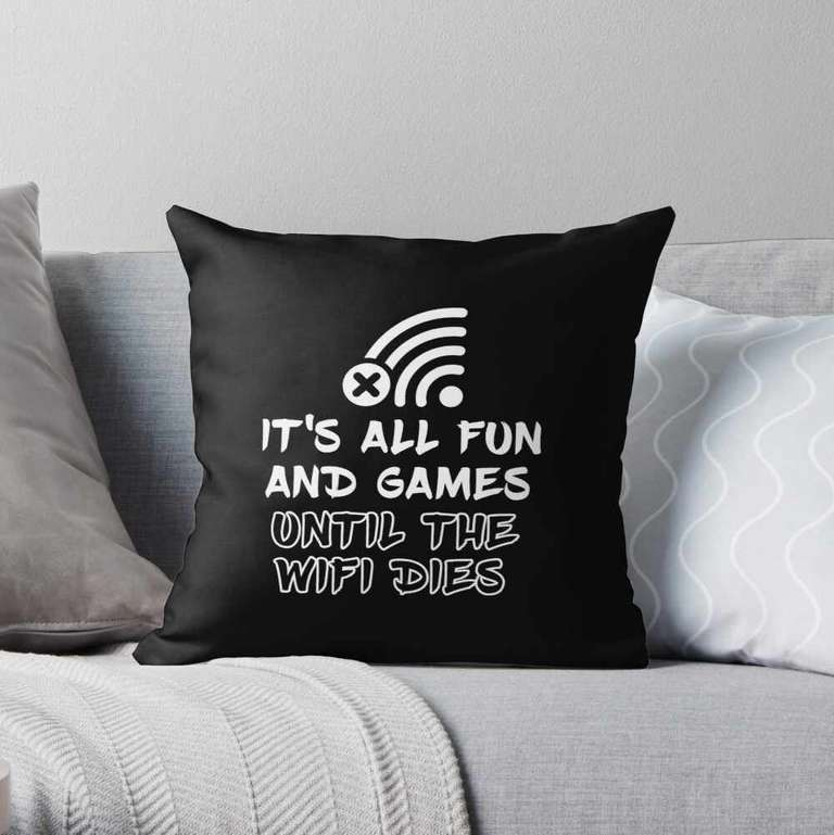 It's all fun and games until the WiFi dies cushion