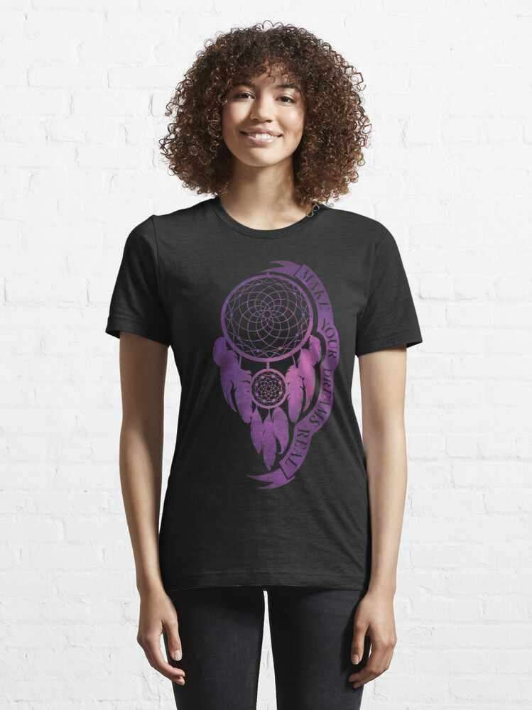 Make Your Dreams Real - Dream Catcher t-shirt